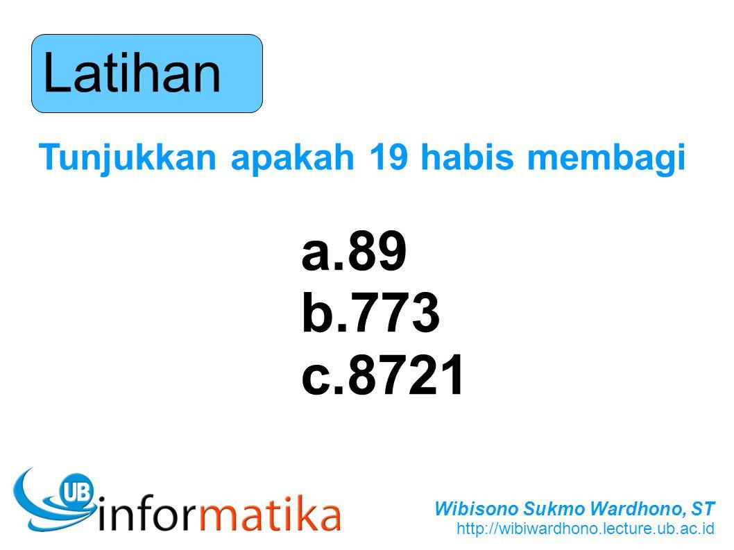 Latihan Tunjukkan apakah 19 habis membagi 89 773 8721