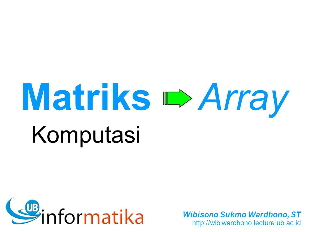 Matriks Komputasi Array
