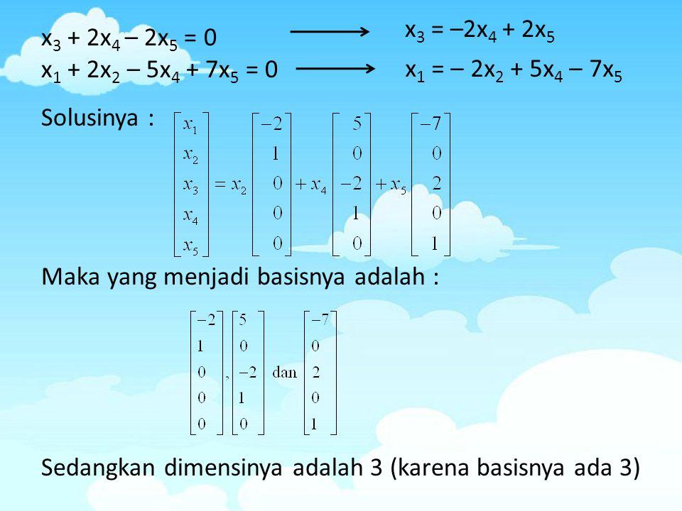 x3 = –2x4 + 2x5