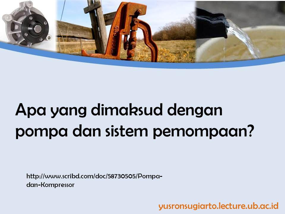Apa yang dimaksud dengan pompa dan sistem pemompaan