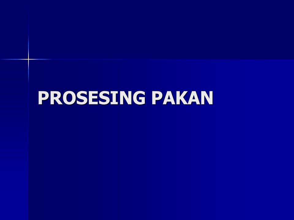 PROSESING PAKAN