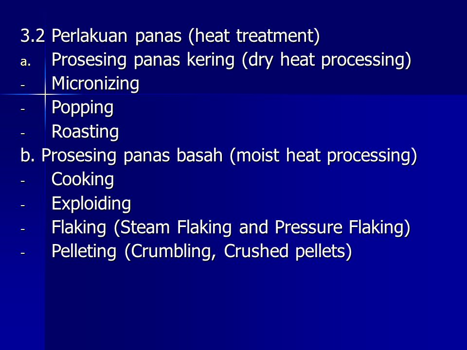 3.2 Perlakuan panas (heat treatment)