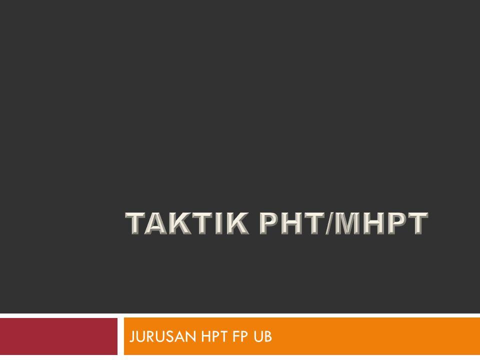 TAKTIK PHT/MHPT JURUSAN HPT FP UB