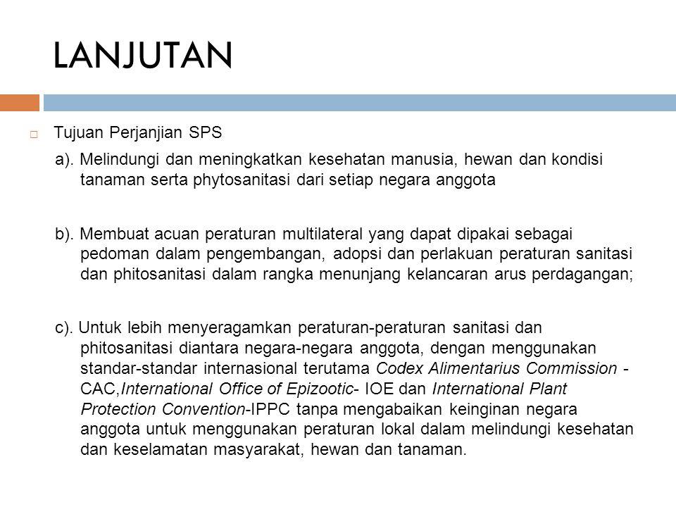 LANJUTAN Tujuan Perjanjian SPS