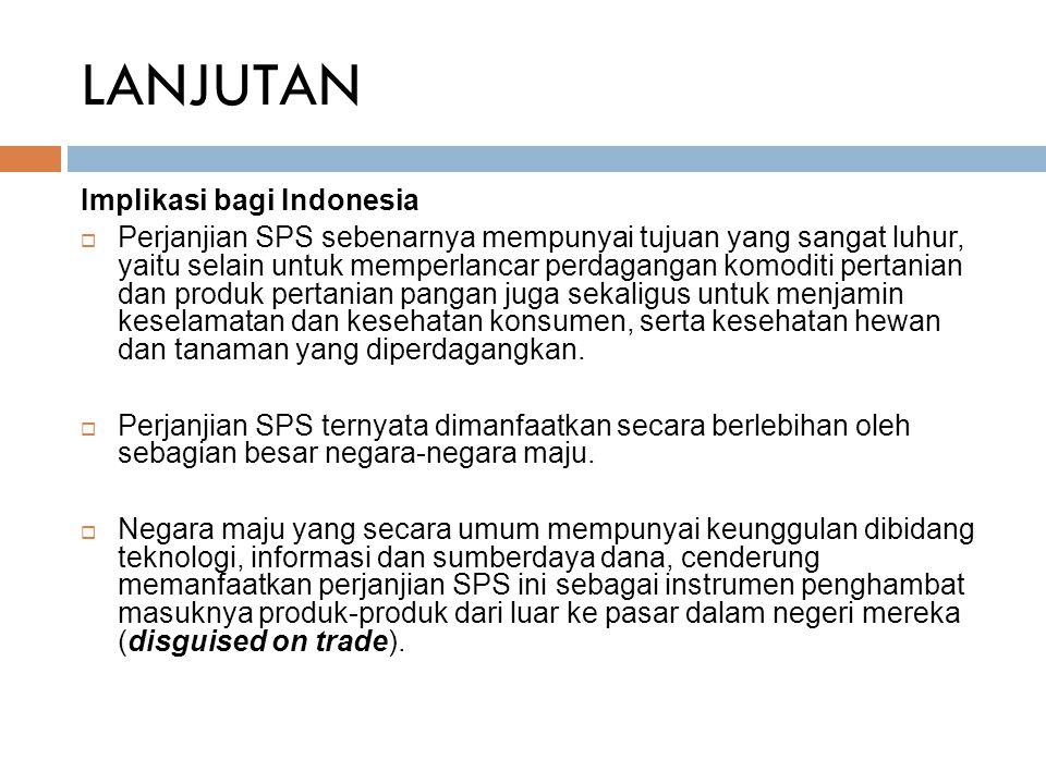 LANJUTAN Implikasi bagi Indonesia