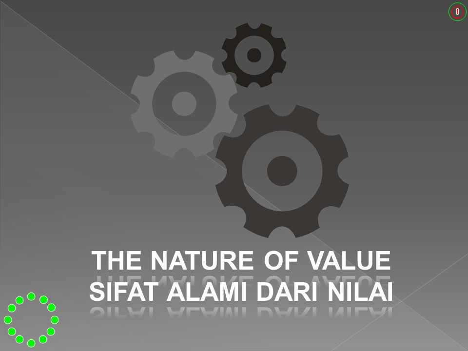 THE NATURE OF VALUE SIFAT ALAMI DARI NILAI