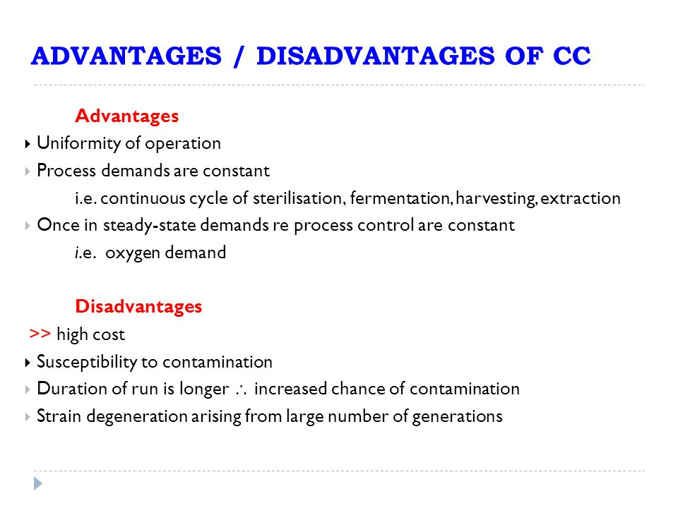 ADVANTAGES / DISADVANTAGES OF CC