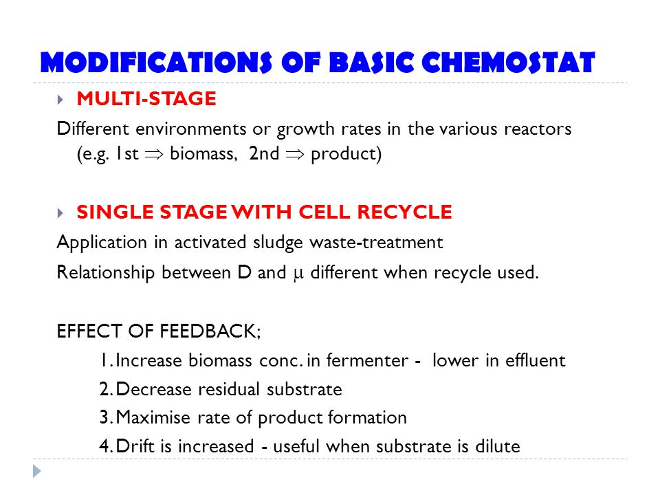 MODIFICATIONS OF BASIC CHEMOSTAT