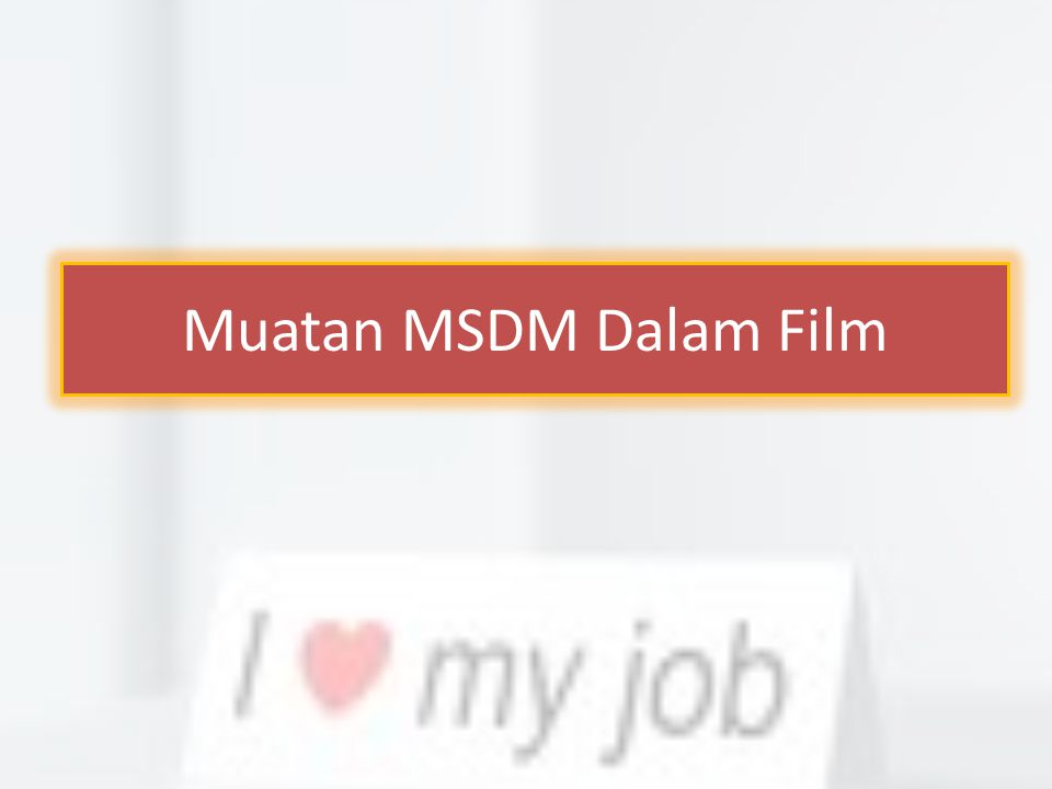 Muatan MSDM Dalam Film