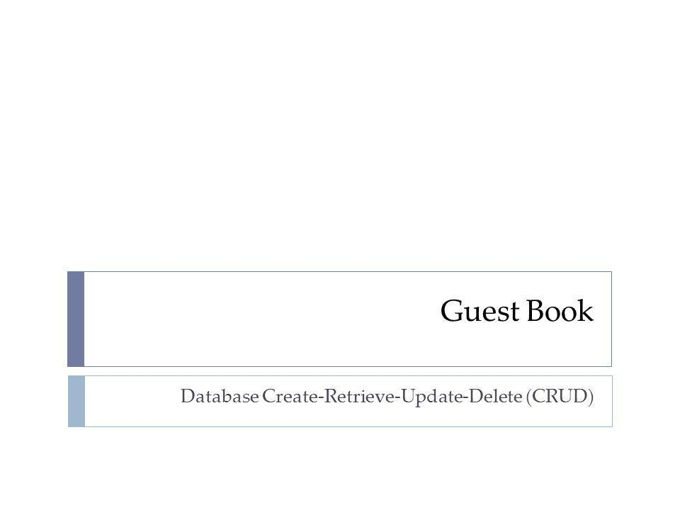 Database Create-Retrieve-Update-Delete (CRUD)