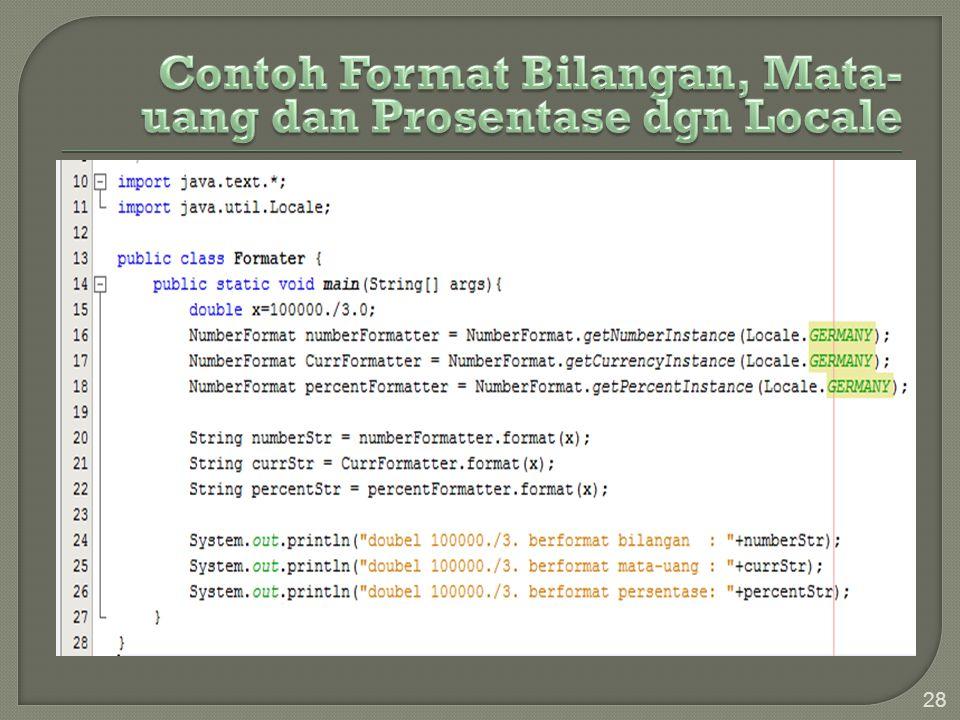Contoh Format Bilangan, Mata-uang dan Prosentase dgn Locale