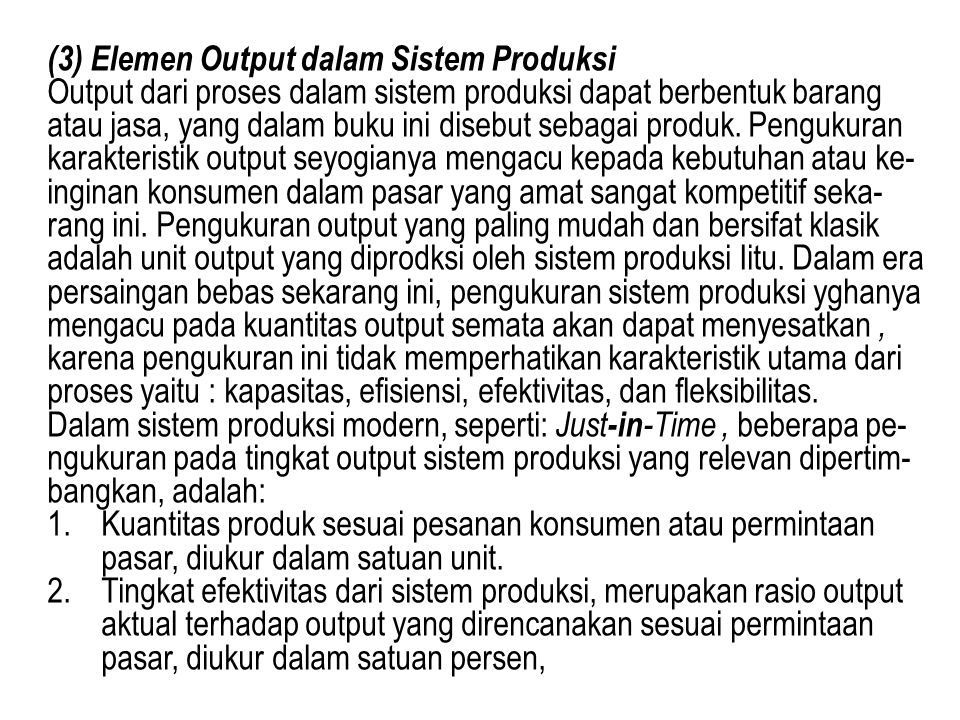 (3) Elemen Output dalam Sistem Produksi