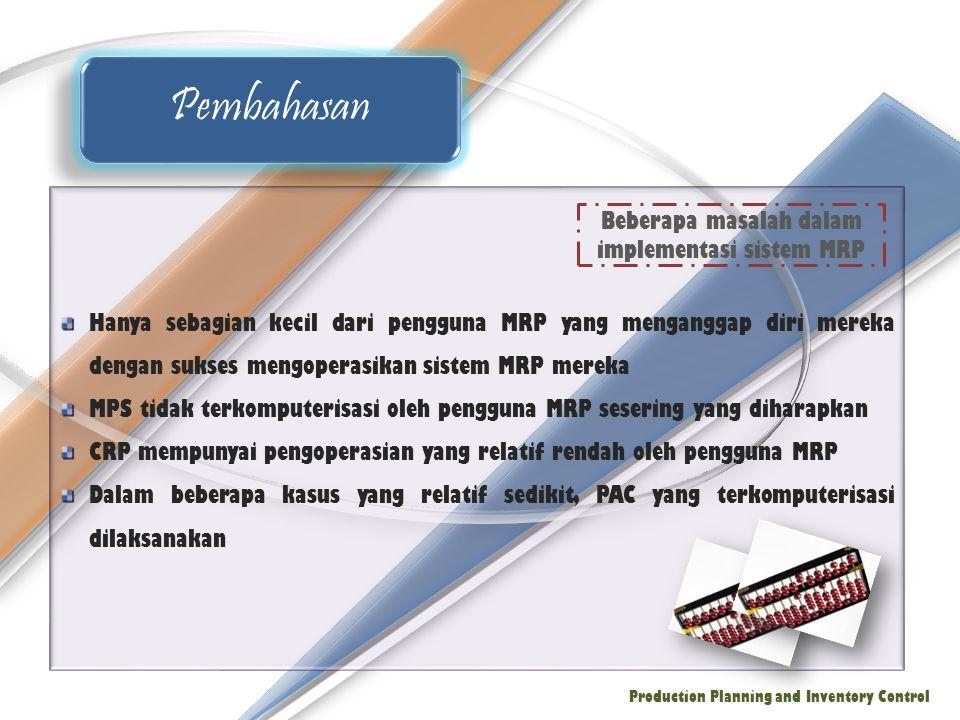 Beberapa masalah dalam implementasi sistem MRP