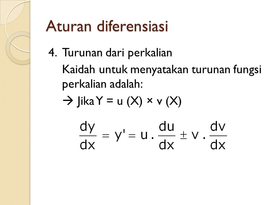 Aturan diferensiasi 4.