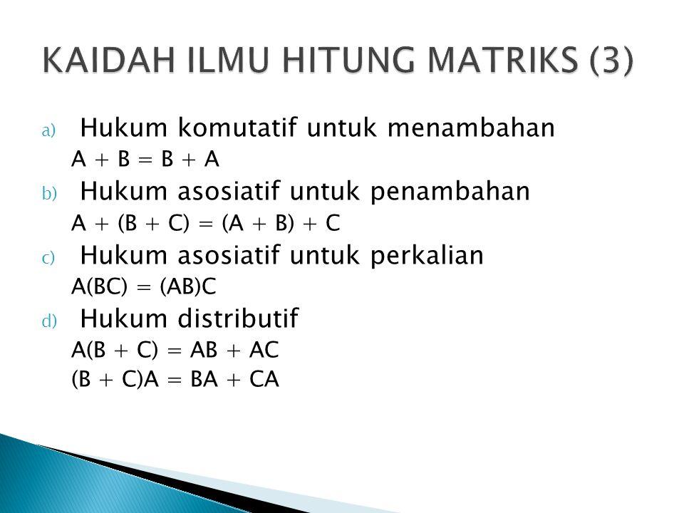 KAIDAH ILMU HITUNG MATRIKS (3)
