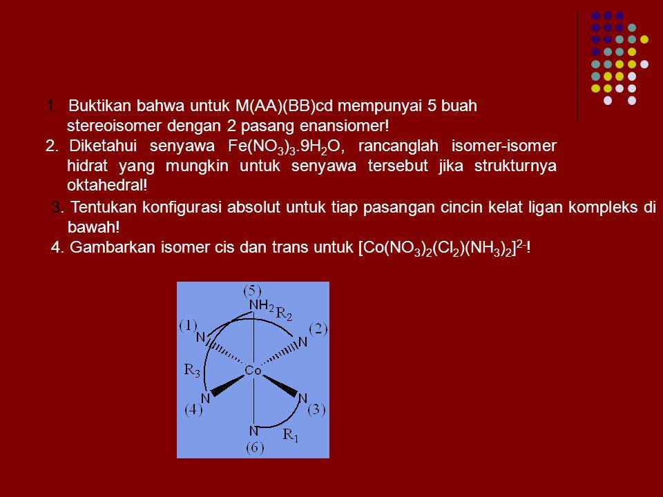 Buktikan bahwa untuk M(AA)(BB)cd mempunyai 5 buah