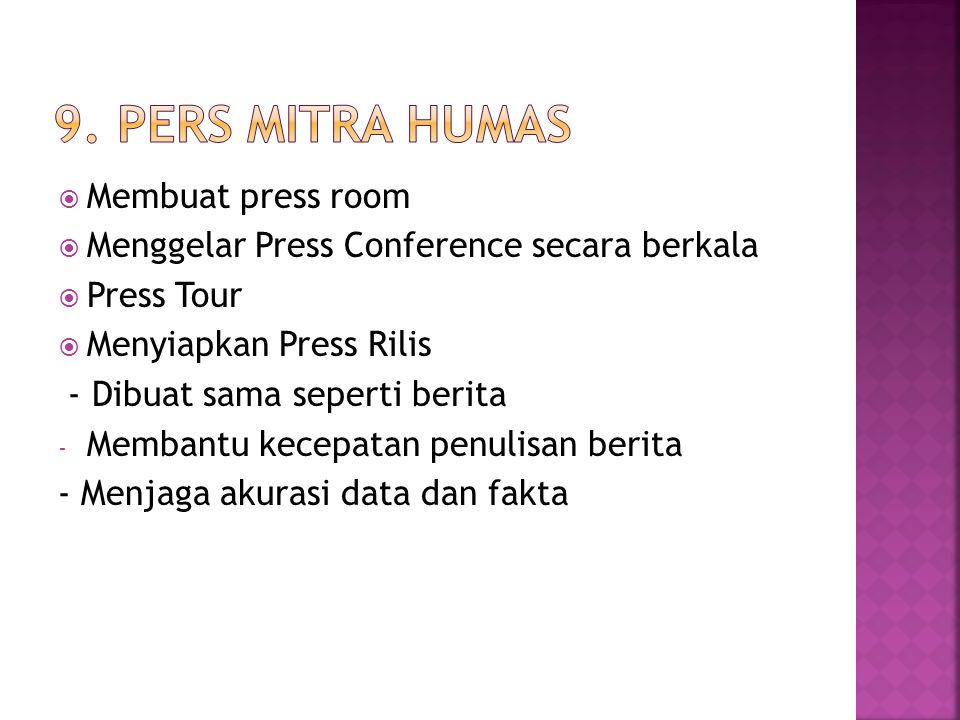 9. Pers Mitra Humas Membuat press room