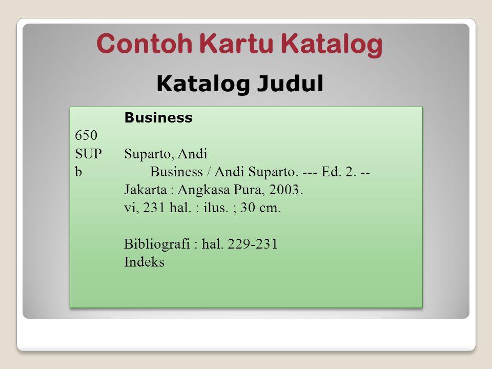Contoh Kartu Katalog Katalog Judul 650 SUP Suparto, Andi