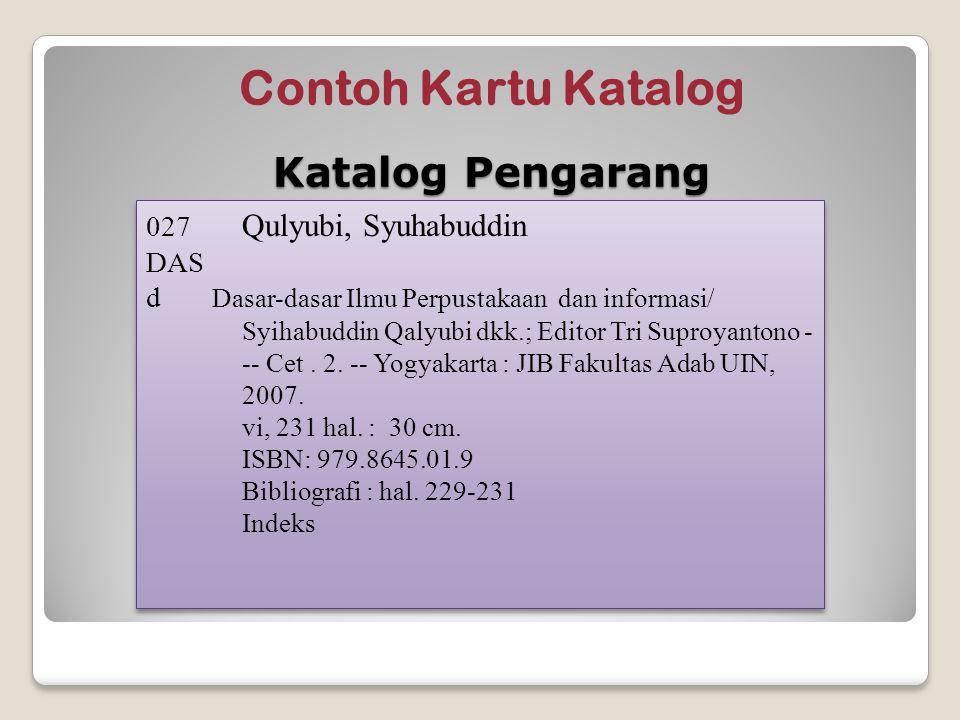 Contoh Kartu Katalog Katalog Pengarang 027 Qulyubi, Syuhabuddin DAS