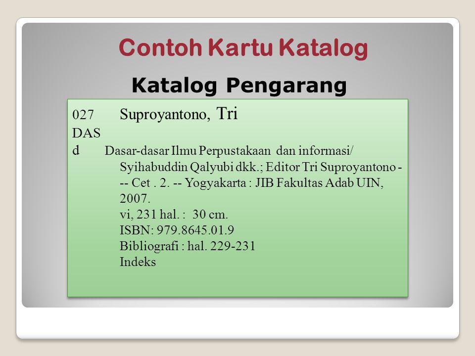 Contoh Kartu Katalog Katalog Pengarang 027 Suproyantono, Tri DAS