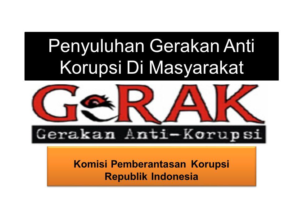 Penyuluhan Gerakan Anti Korupsi Di Masyarakat