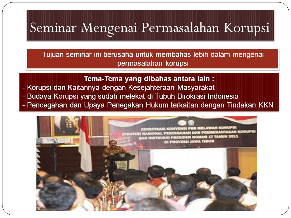 Seminar Mengenai Permasalahan Korupsi