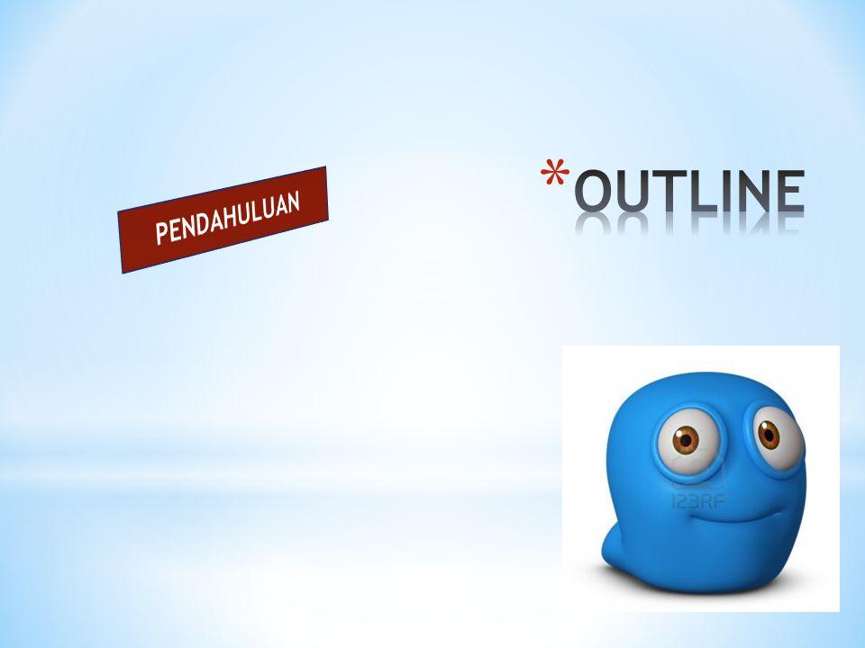 OUTLINE PENDAHULUAN