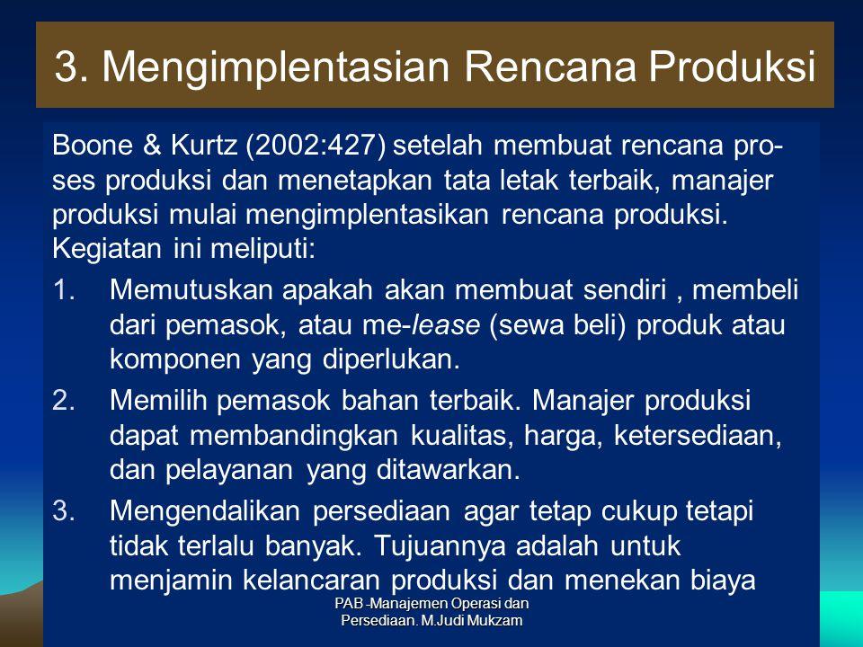 3. Mengimplentasian Rencana Produksi