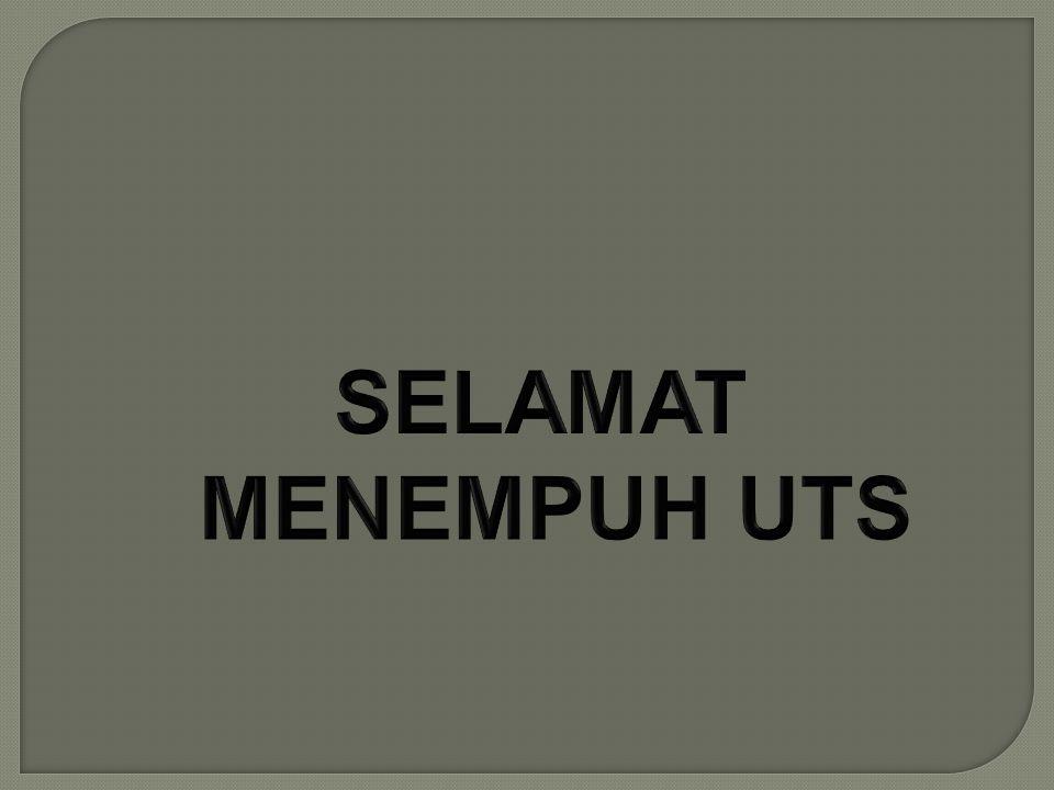 SELAMAT MENEMPUH UTS