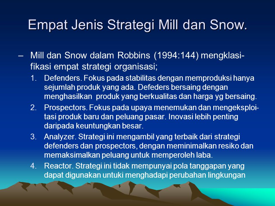 Empat Jenis Strategi Mill dan Snow.