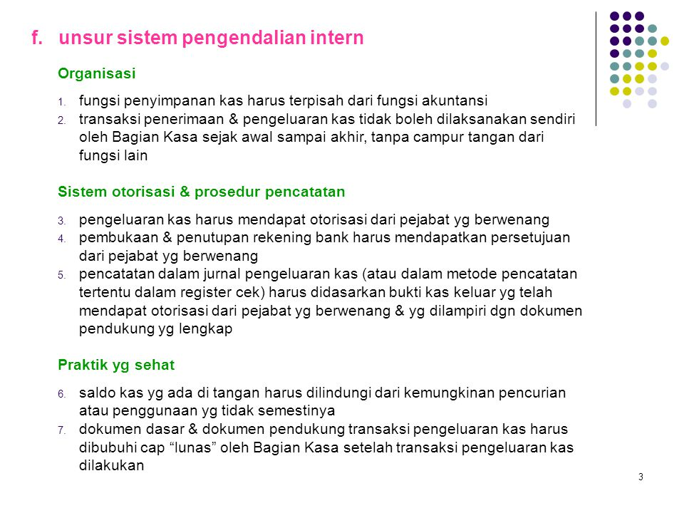f. unsur sistem pengendalian intern