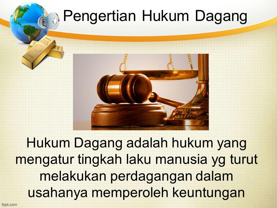 Pengertian Hukum Dagang
