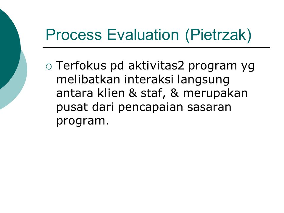 Process Evaluation (Pietrzak)