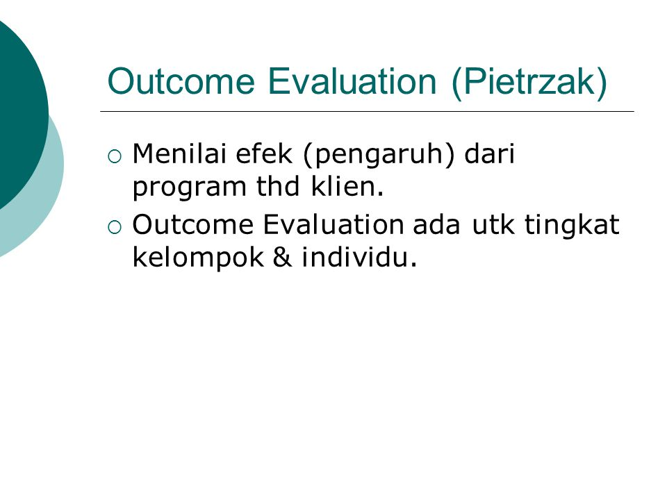 Outcome Evaluation (Pietrzak)