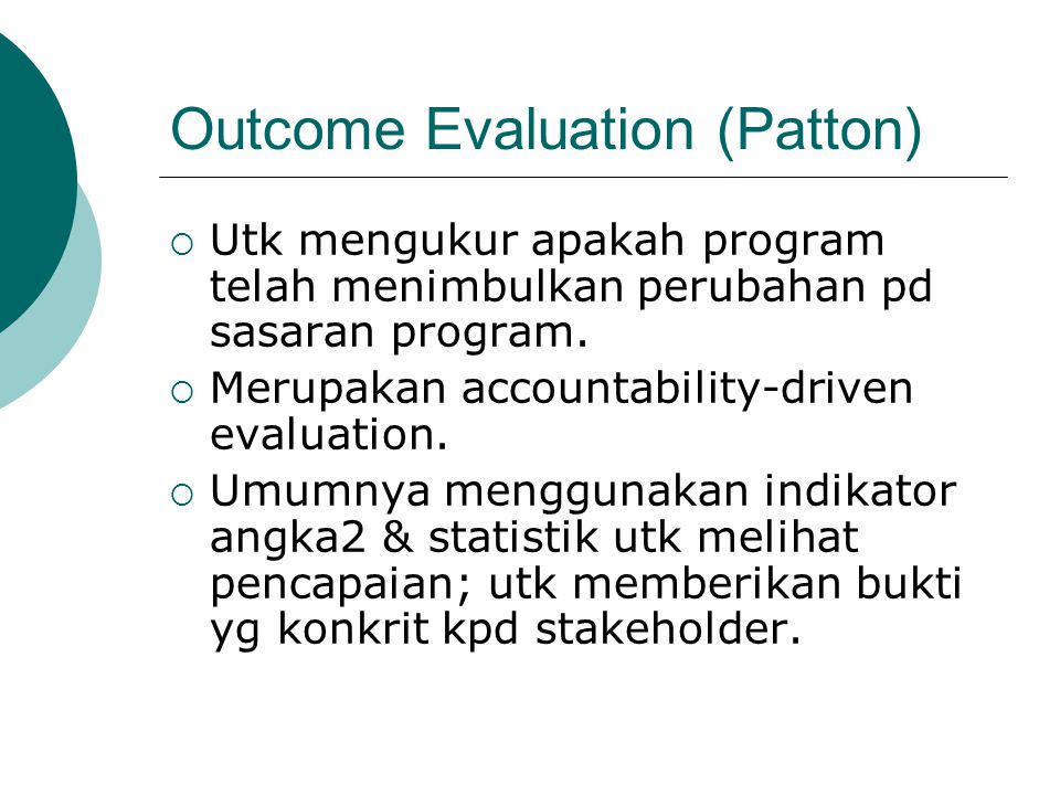 Outcome Evaluation (Patton)