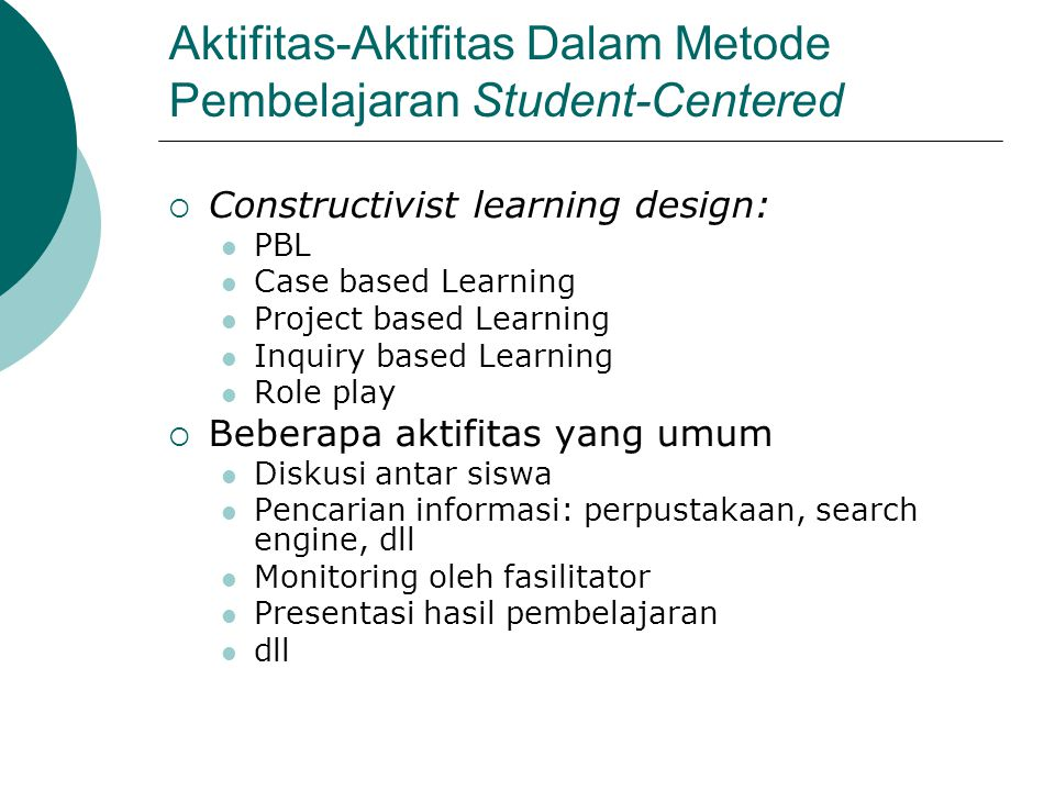 Aktifitas-Aktifitas Dalam Metode Pembelajaran Student-Centered