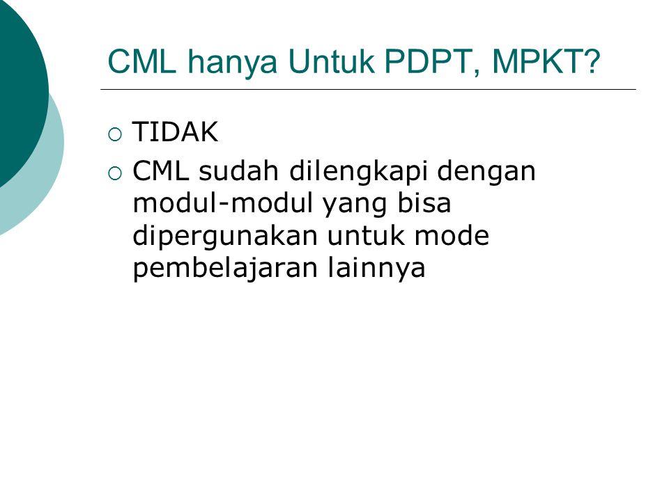 CML hanya Untuk PDPT, MPKT