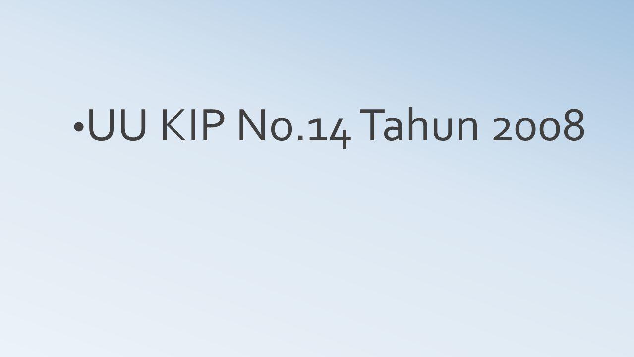 UU KIP No.14 Tahun 2008