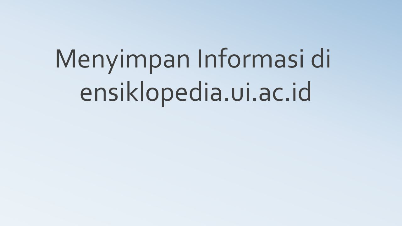 Menyimpan Informasi di