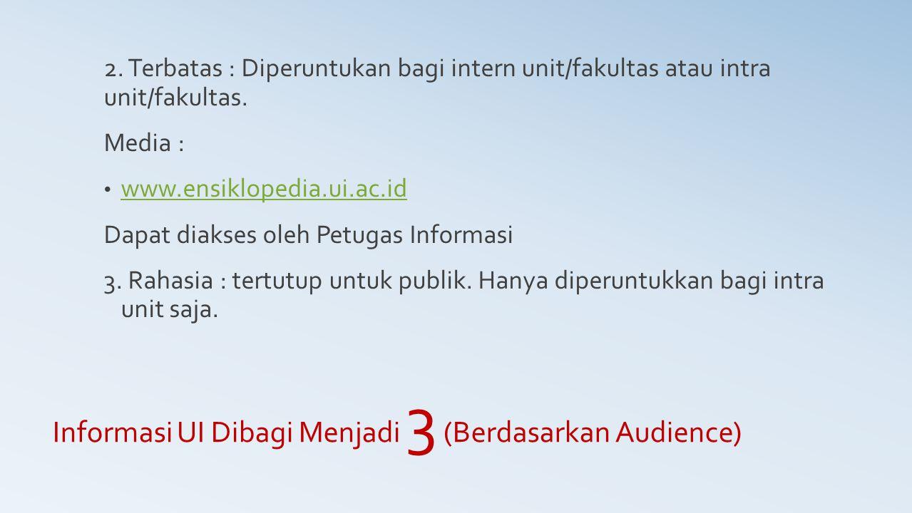 Informasi UI Dibagi Menjadi 3 (Berdasarkan Audience)