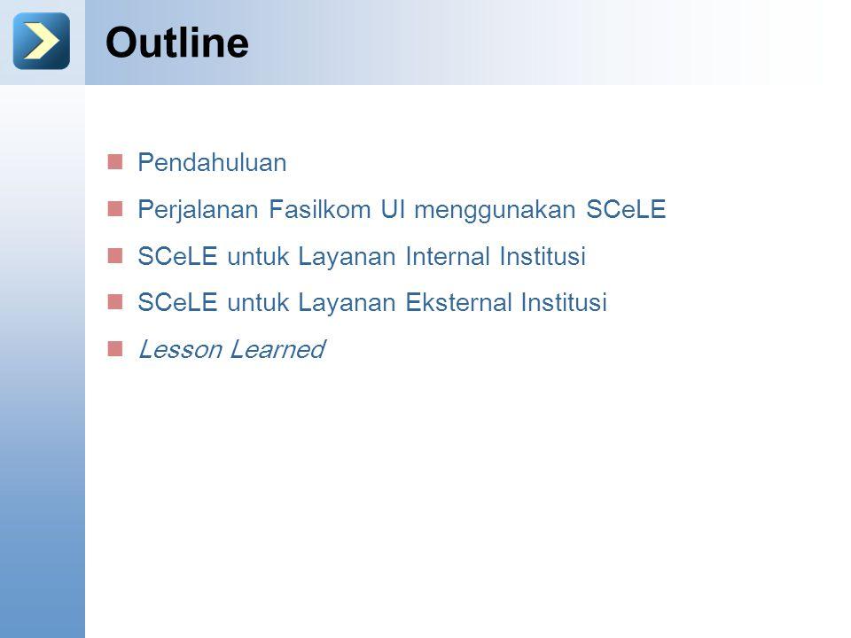 Outline Pendahuluan Perjalanan Fasilkom UI menggunakan SCeLE