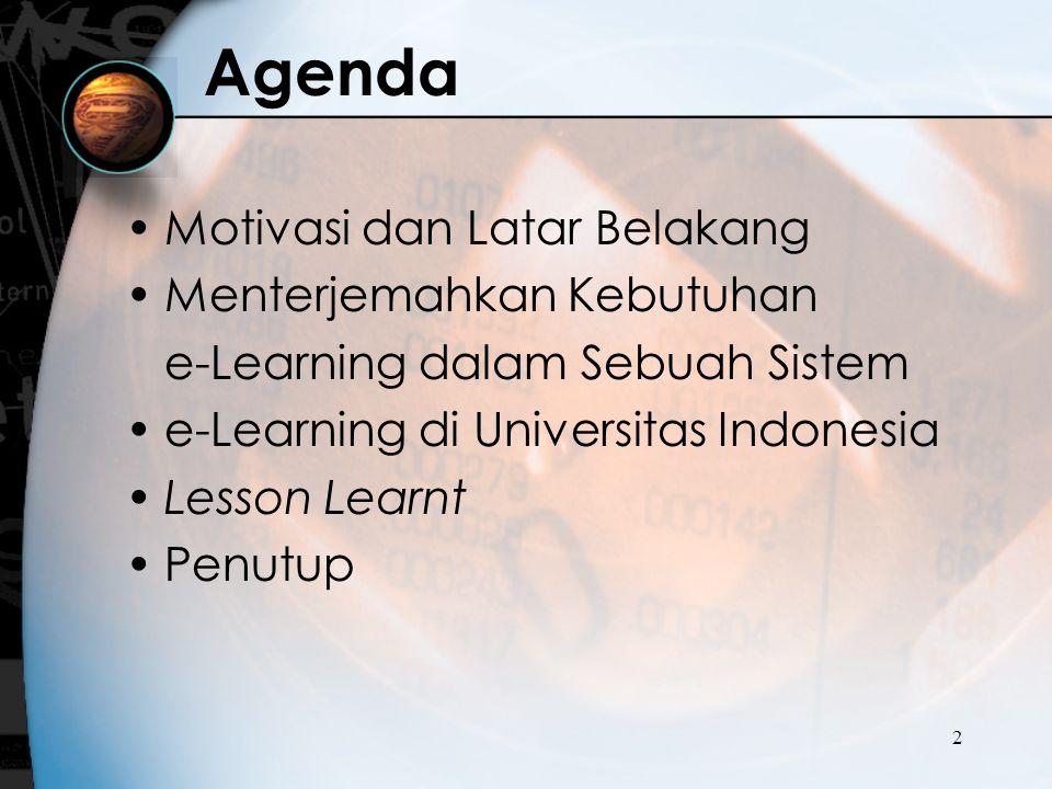 Agenda Motivasi dan Latar Belakang Menterjemahkan Kebutuhan