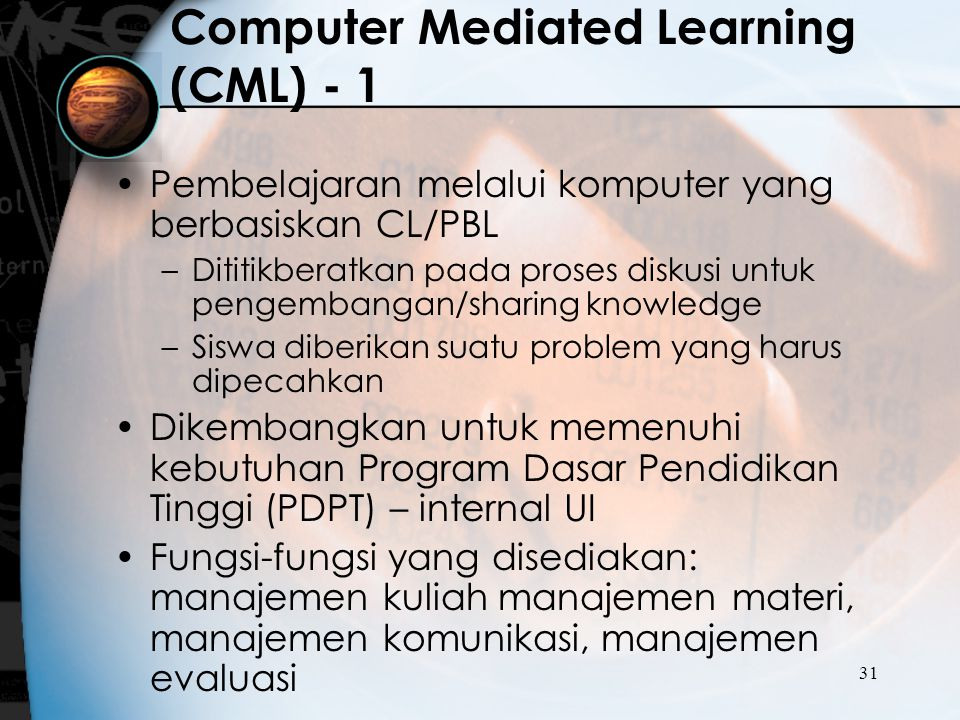 Computer Mediated Learning (CML) - 1
