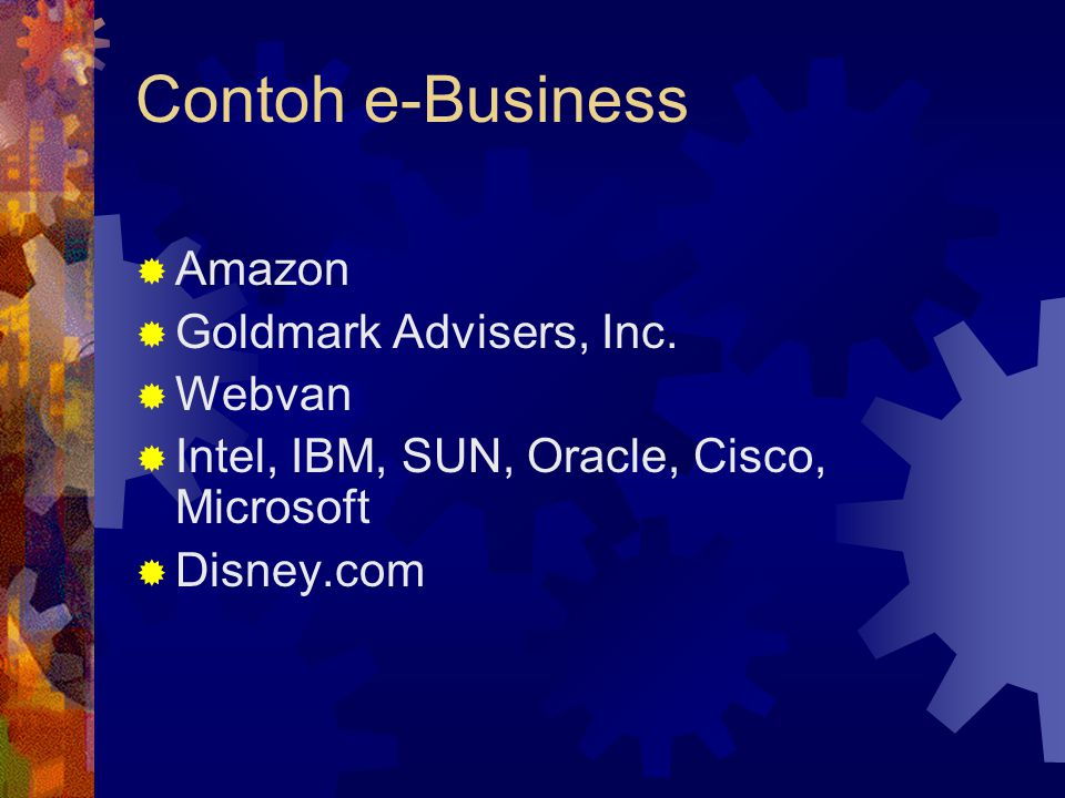 Contoh e-Business Amazon Goldmark Advisers, Inc. Webvan