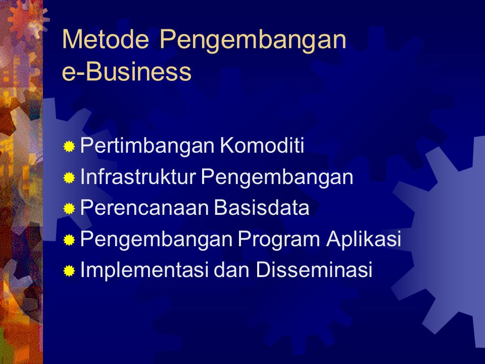 Metode Pengembangan e-Business