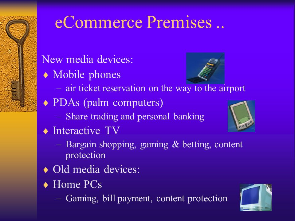 eCommerce Premises .. New media devices: Mobile phones