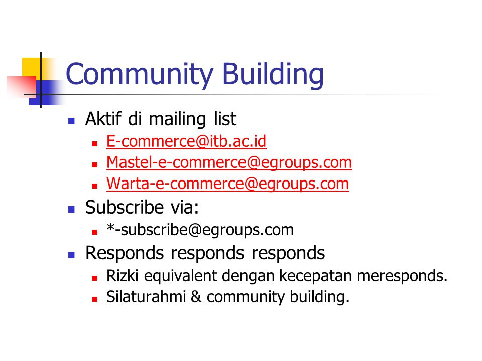 Community Building Aktif di mailing list Subscribe via: