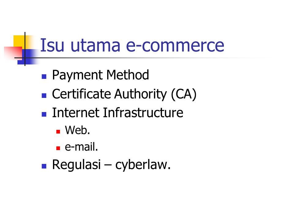 Isu utama e-commerce Payment Method Certificate Authority (CA)