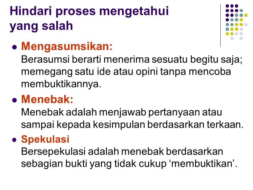 Hindari proses mengetahui yang salah