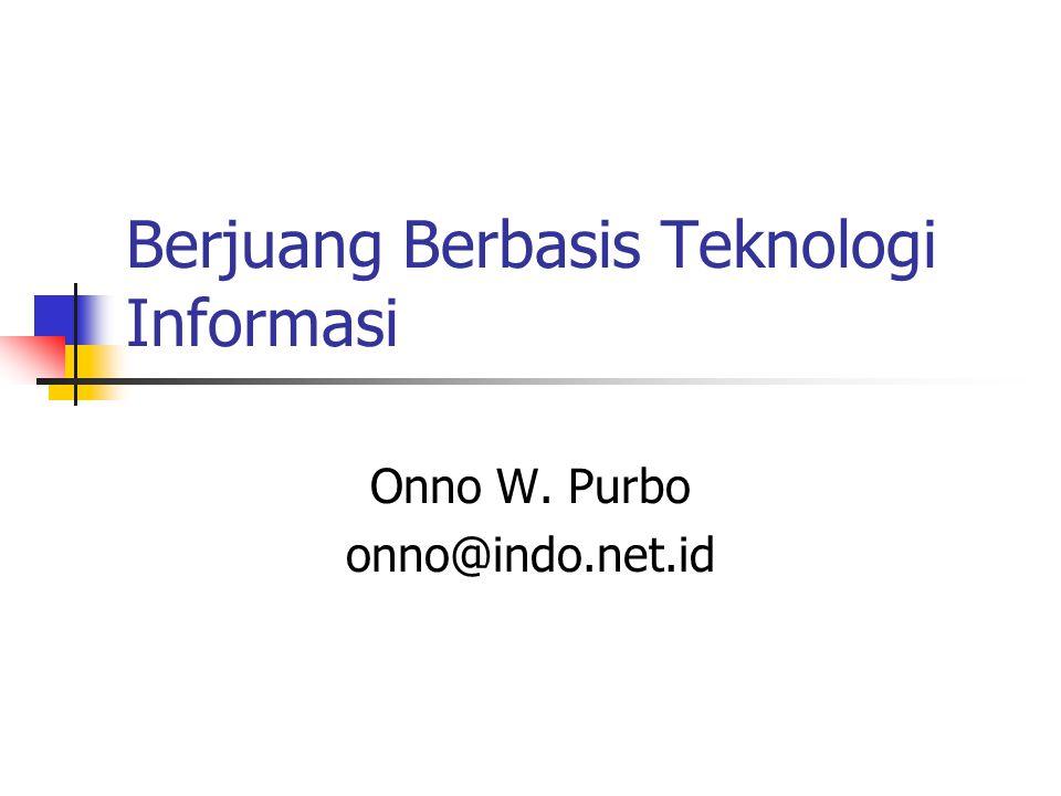 Berjuang Berbasis Teknologi Informasi